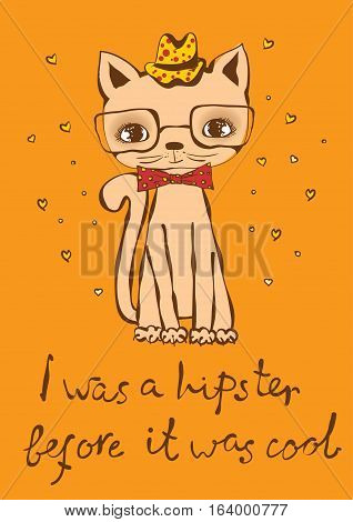 Vector card with cute cat and hand drawn funny cat text.