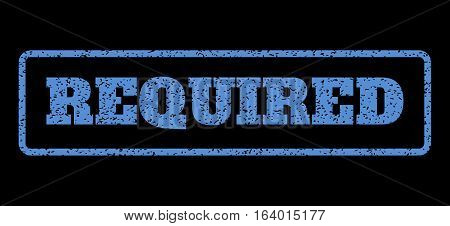 Blue rubber seal stamp with Required text. Vector caption inside rounded rectangular banner. Grunge design and dust texture for watermark labels. Horisontal sticker on a black background.