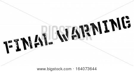 Final Warning rubber stamp. Grunge design with dust scratches. Effects can be easily removed for a clean, crisp look. Color is easily changed.