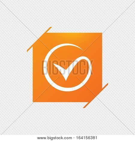 Tick sign icon. Check mark symbol. Orange square label on pattern. Vector