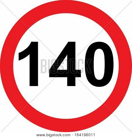 140 speed limitation road sign on white background