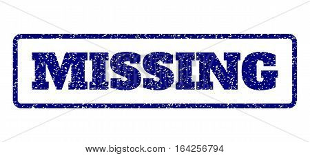 Navy Blue rubber seal stamp with Missing text. Vector caption inside rounded rectangular frame. Grunge design and dirty texture for watermark labels. Horisontal sign on a white background.