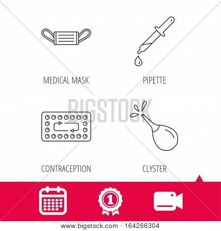 Achievement and video cam signs. Medical mask, contraception and pipette icons. Clyster linear sign. Calendar icon. Vector