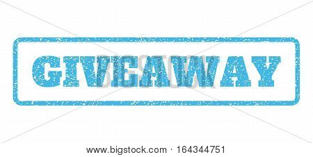 Light Blue rubber seal stamp with Giveaway text. Vector tag inside rounded rectangular banner. Grunge design and dirty texture for watermark labels. Horisontal emblem on a white background.