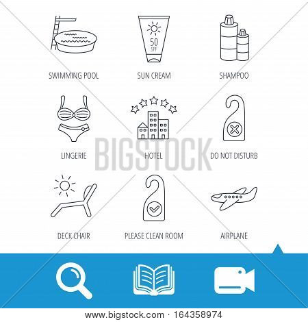 Hotel, swimming pool and beach deck chair icons. Sun cream, do not disturb and clean room linear signs. Shampoo and airplane icons. Video cam, book and magnifier search icons. Vector