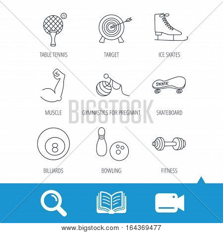 Target, table tennis and fitness sport icons. Skateboard, muscle and bowling linear signs. Ice skates, billiards and gymnastics icons. Video cam, book and magnifier search icons. Vector