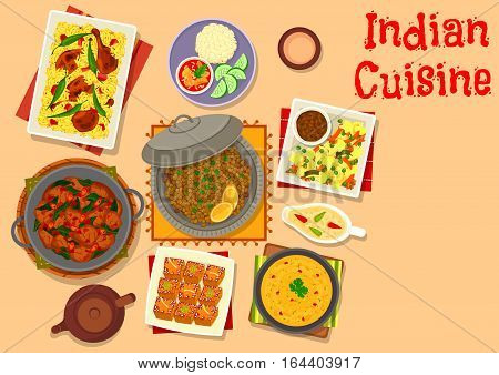 Indian cuisine dinner dishes with dessert icon of lamb and pork curry, chicken rice pilau, lentil chilli soup, lentil vegetable stew, pumpkin ginger cake, lamb spinach stew. Food theme design