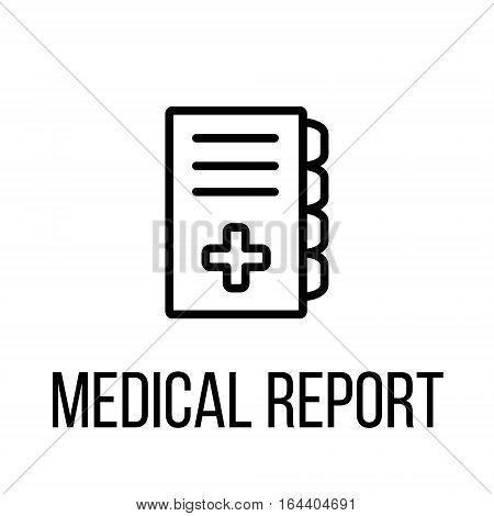 Medical report icon or logo in modern line style. High quality black outline pictogram for web site design and mobile apps. Vector illustration on a white background.