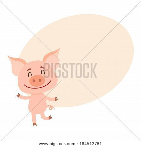 Funny little pig dancing on two rear legs with eyes closed, cartoon vector illustration on background with place for text. Cute little pig dancing and smiling happily, decoration element