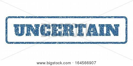 Cobalt Blue rubber seal stamp with Uncertain text. Vector caption inside rounded rectangular frame. Grunge design and dust texture for watermark labels. Horisontal emblem on a white background.
