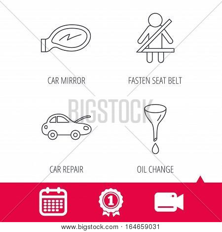 Achievement and video cam signs. Car mirror repair, oil change and seat belt icons. Fasten seat belt linear sign. Calendar icon. Vector