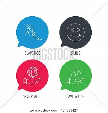 Colored speech bubbles. Save water, save planet and slapstick icons. Smiling face linear sign. Flat web buttons with linear icons. Vector