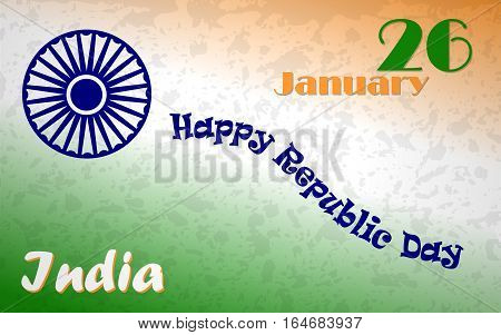 Happy Indian Republic day poster with text 26 January. Green, orange and white flag colors with blue Ashoka Wheel. Vector illustration for banner, sign, print