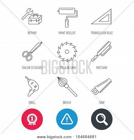 Achievement and search magnifier signs. Scissors, paint roller and repair tools icons. Fretsaw, circular saw and brush linear signs. Triangular rule, drill icons. Hazard attention icon. Vector