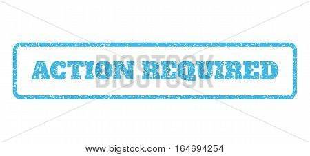 Light Blue rubber seal stamp with Action Required text. Vector caption inside rounded rectangular frame. Grunge design and dust texture for watermark labels. Horisontal sign on a white background.