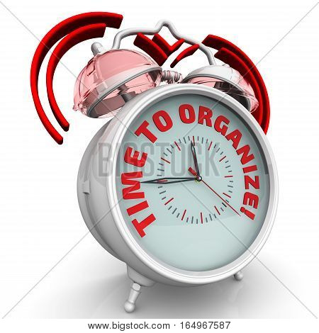 Time to organize! The alarm clock with an inscription. Alarm clock with the red words