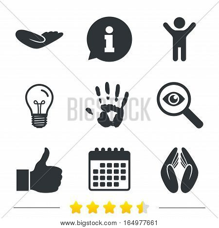 Hand icons. Like thumb up symbol. Insurance protection sign. Human helping donation hand. Prayer hands. Information, light bulb and calendar icons. Investigate magnifier. Vector