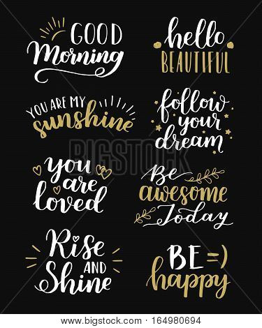 Lettering Vector Set. Motivational Quote. Sweet Cute Inspiration Typography. Calligraphy Postcard Po