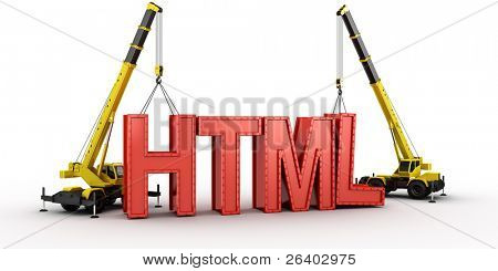 3d rendering of a mobile crane lifting the last letters in place to spell the word HTML, to illustrate the concept of building a website.