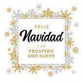 Feliz Navidad Spanish Golden Text Prospero Ano Nuevo, Translate: Merry Christmas And Happy New Year. poster