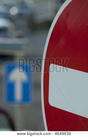 No Entry In Focus