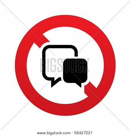 No Chat sign icon. Speech bubble symbol.