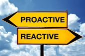 stock photo of opposites  - proactive or reactive opposite signs - JPG