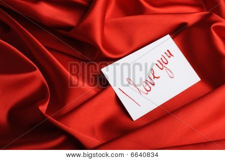 "Note On Red Silk. With An Inscription "" I Love You "".  Drawn By Lipstick"