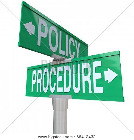Intersection of Policy and Procedure on two green 2-way street signs