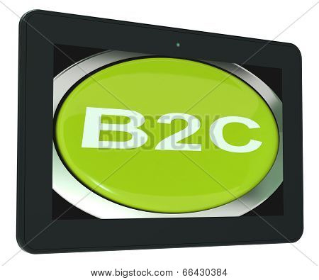B2C Tablet Means Business To Consumer Buying Or Selling