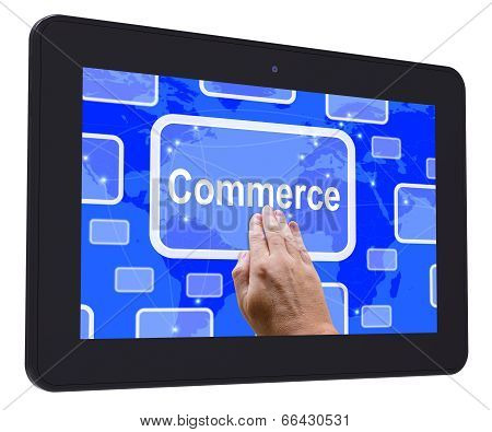 Commerce Tablet Touch Screen Shows Commercial Activities