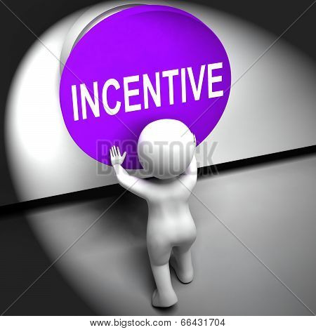 Incentive Pressed Means Bonus Reward And Motivation