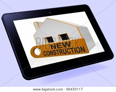 New Construction House Tablet Means Brand New Home Or Building