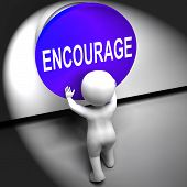 picture of encouraging  - Encourage Pressed Meaning Inspire Motivate And Energize - JPG