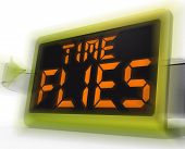 picture of time flies  - Time Flies Digital Clock Meaning Busy And Goes By Quickly - JPG