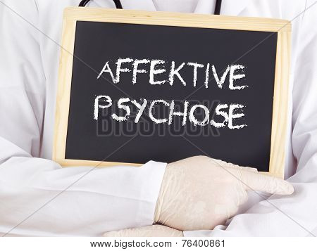 Doctor Shows Information: Affective Psychosis In German
