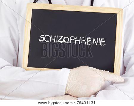 Doctor Shows Information: Schizophrenia In German Language