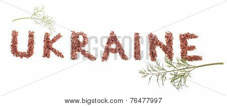 The Word Ukraine Made By Fennel Seeds
