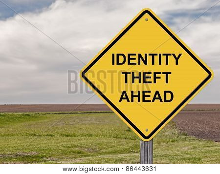 Caution - Identity Theft Ahead