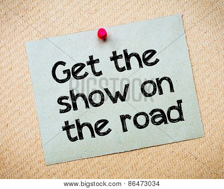 Get The Show On The Road
