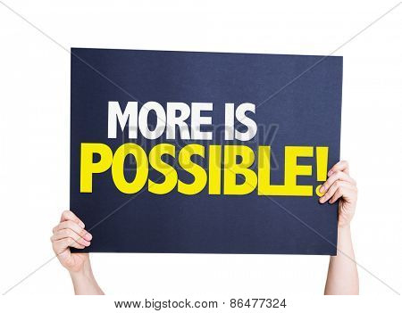 More is Possible card isolated on white