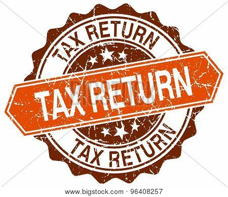 Tax Return Orange Round Grunge Stamp On White