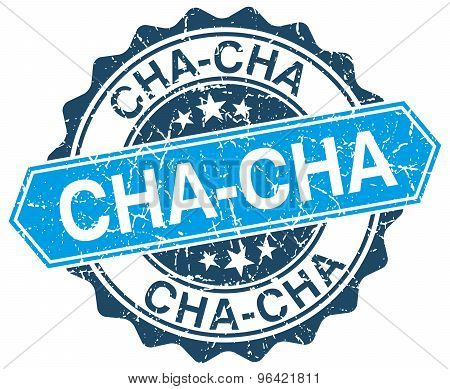 Cha-cha Blue Round Grunge Stamp On White