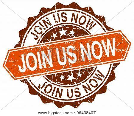 Join Us Now Orange Round Grunge Stamp On White