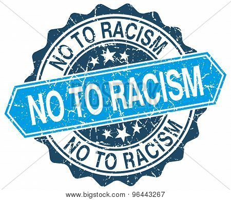 No To Racism Blue Round Grunge Stamp On White
