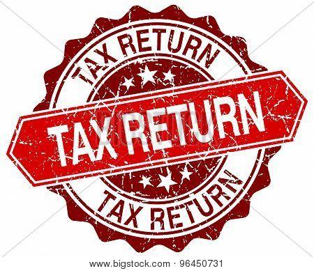 Tax Return Red Round Grunge Stamp On White
