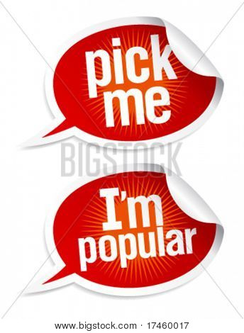 Pick me I`m popular stickers in form of speech bubbles.
