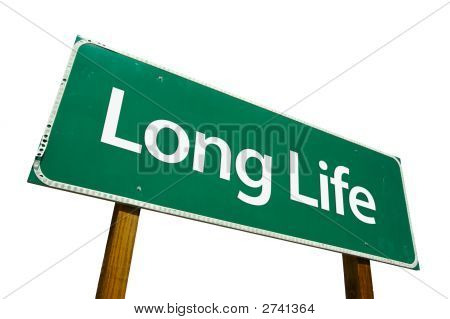 Long Life - Road Sign