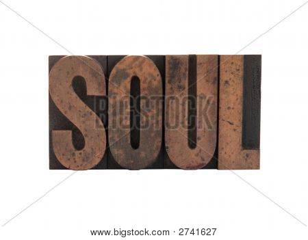 Soul In Letterpress Wood Type