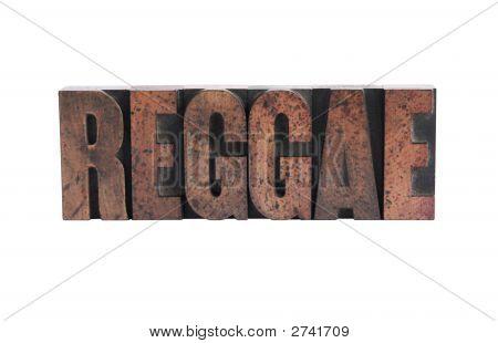 Reggae In Letterpress Wood Type